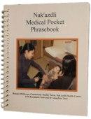 Nak'azdli Medical Pocket Phrsebook